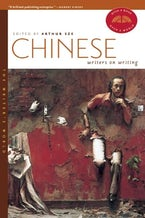 Chinese Writers on Writing