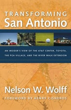 Transforming San Antonio
