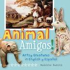 Animal Amigos!