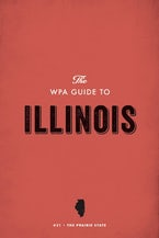 The WPA Guide to Illinois