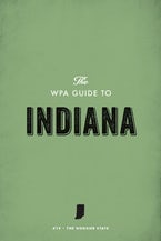 The WPA Guide to Indiana