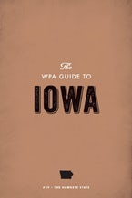 The WPA Guide to Iowa