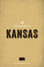 The WPA Guide to Kansas