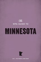 The WPA Guide to Minnesota