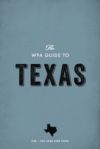 The WPA Guide to Texas