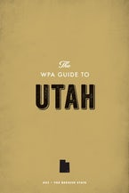 The WPA Guide to Utah