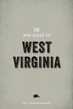 The WPA Guide to West Virginia