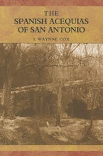 The Spanish Acequias of San Antonio