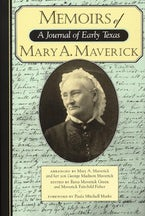 Memoirs of Mary A. Maverick