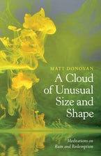 A Cloud of Unusual Size and Shape