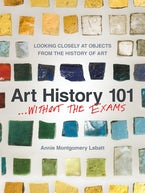 Art History 101 . . . Without the Exams