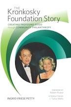The Kronkosky Foundation Story
